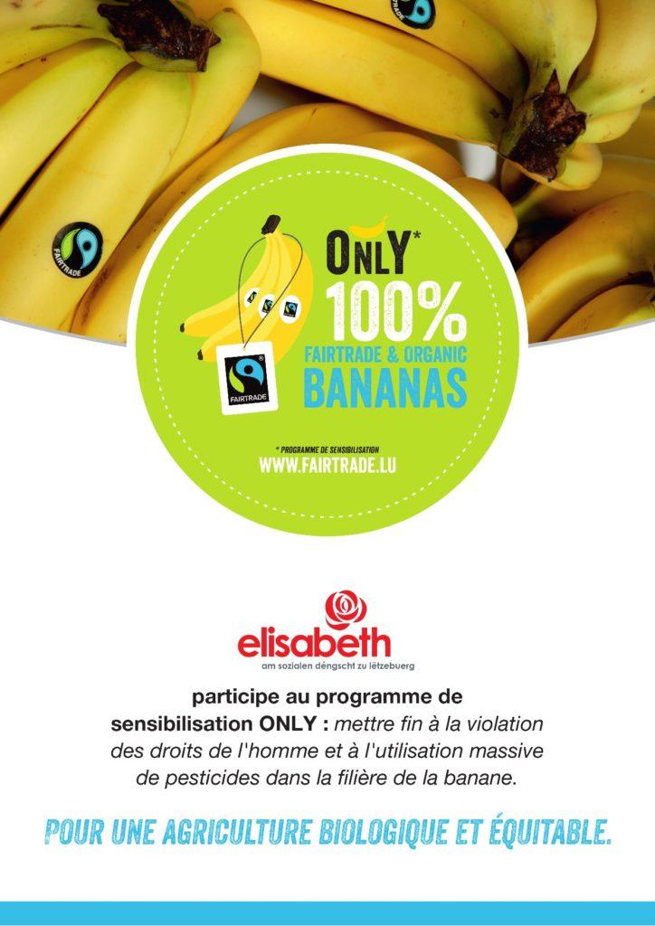 Le groupe elisabeth s'engage 100% Fairtrade Bananas : ))